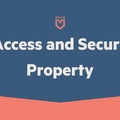 Service: Access and Secure Your Property