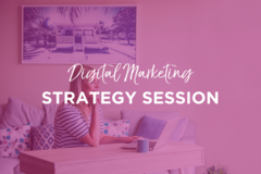 Services: Digital Marketing Strategy Session
