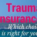 Services: Trauma / Critical Illness Insurance Cover