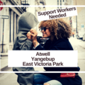 Seeking Support Worker etc.: Casual Support Workers  - Private Arrangement