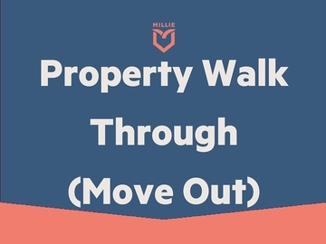 Task: Property walk through (move out)