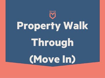 Task: Property Walk Through (Move-In)