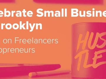 Partner Event: Celebrate Small Business Brooklyn: Freelancers/Solopreneurs