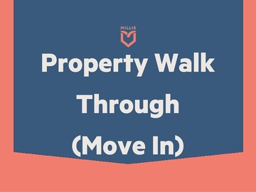 Task: Property Walk Through - Move-in - $75