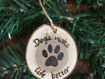 Selling: Dogs Make Life Better Paw Small Wood Ornament