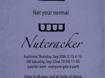 Selling: Not your normal NUTCRACKER (performance only/no classes)