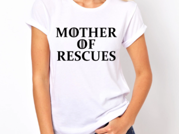 "Selling: Mother of Rescues"" Women's Short Sleeve T-Shirt"