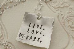 Selling: Live Love Bark Hand Stamped Sterling Silver Necklace
