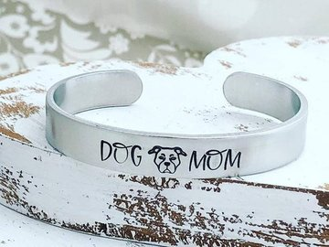Selling: Hand Stamped Cuff Bracelet Dog Mom
