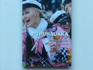 Selling: Pupuhaukka teekkarilaulun koskessa - Ilkka Aaltonen 2011