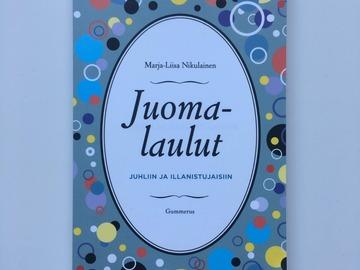 Selling: Juomalaulut juhliin ja illanistujaisiin - Marja-Liisa Nikula