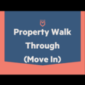 Task: Property Walk Through-Move In