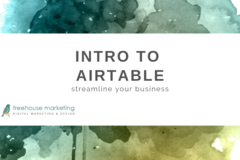 Coaching Session: Intro to Airtable: Streamline Your Business With Airtable