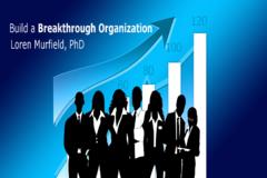 Coaching Session: Build a Breakthrough Organization