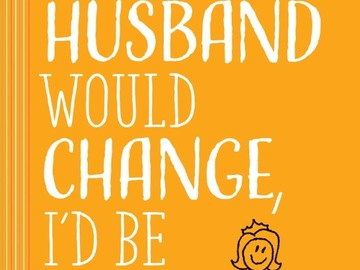 Media Expert: How to Be Happy if Your Spouse Never Changes