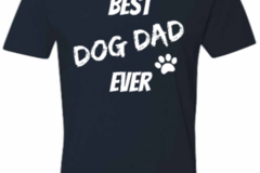 Selling: Best Dog Dad Ever-Tee