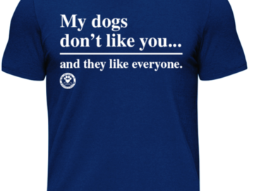 Selling: My Dogs don't Like You...And They Like Everyone