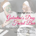 Event Listing: Galentine's Day Facial Bar-hosted by 2nd KIND