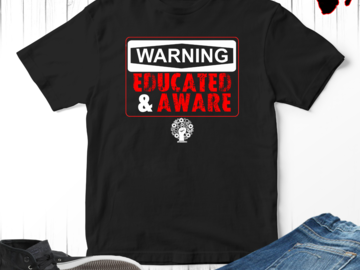 Selling with online payment: Warning Educated & Aware T-Shirt