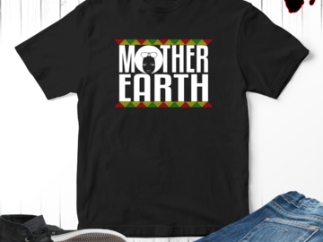 Selling with online payment: Mother Earth Black Women Empowerment T-Shirt