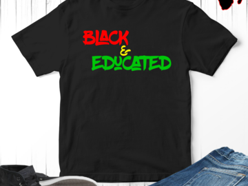 Selling with online payment: Black and Educated T-Shirt