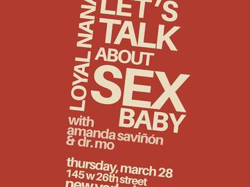 Workshop: Dr. Mo: Let's Talk About Sex, Baby