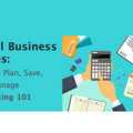 Workshop: Small Business Series:How to Plan, Save, and Manage. Budgeting101