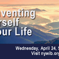 Partner Event: Reinventing Yourself and Your Life