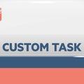 Task: Custom Task