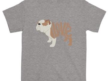 Selling: LoVe T-Shirt - Bull Dog Edition