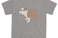 Selling: LoVe T-Shirt - Bull Dog Edition