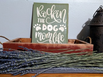 Selling: Rustic dog sign   Rockin the dog mom life