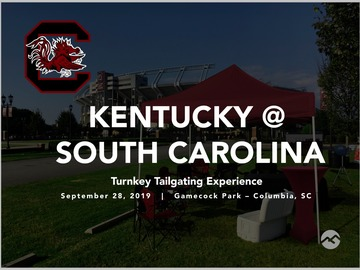Paid Events: Kentucky @ South Carolina Turnkey Tailgate