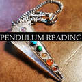 Services Offered: Pendulum Psychic Reading