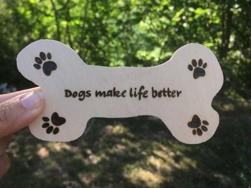 Selling: Dog bone magnet with quote and paw prints