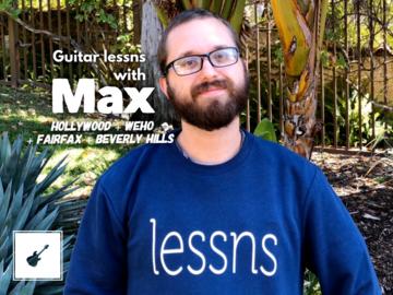 Guitar - 60 Minute: Max - Guitar Teacher - Pico Robertson / Fairfax /WeHo