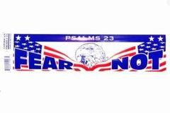 "Buy Now: Patriotic Bumper Sticker ""Fear Not"" made in USA"