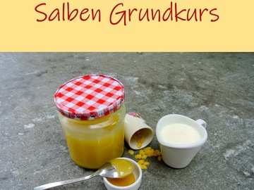 Workshop Angebot (Termine): Salbenkurs Grundkurs