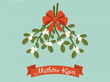 Selling: MISTLETOE KISSES- WHO IS ABOUT TO MAKE A MOVE?!