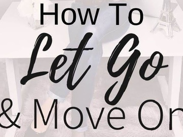 Selling: How to let go move on