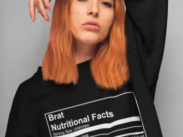Selling with online payment: Brat Nutritional Facts Sweatshirt