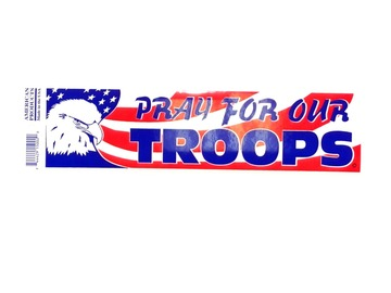 """Buy Now: Made In The USA Patriotic Bumper Sticker """"Pray For Our Troops"""""""