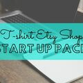 Offering online services: T-SHIRT ETSY SHOP - COMPLETE START UP PACK