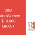 Announcement: Visa/IFundWomen $10,000 Grant Program