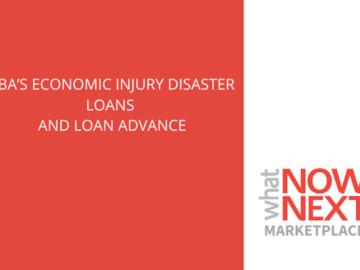 Announcement: SBA's Economic Injury Disaster Loans & Loan Advance