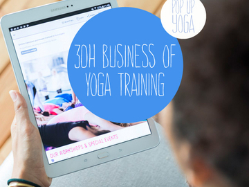 Workshop Angebot (Termine): 30 HOURS THE BUSINESS OF YOGA TRAINING