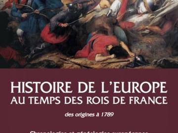 Vendiendo: Histoire de l'Europe au temps des rois de France