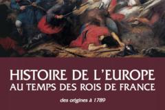 Verkaufen: Histoire de l'Europe au temps des rois de France