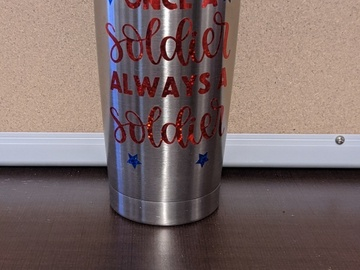 Selling with online payment: Once a Solider Always a Solider Tumbler