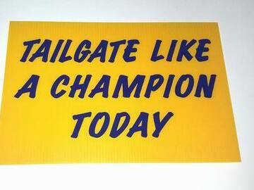 """Buy Now: """"Tailgate Like A Champion Today"""" Sign – Measures 12″ X 18″"""